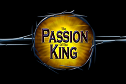 The Passion of the King